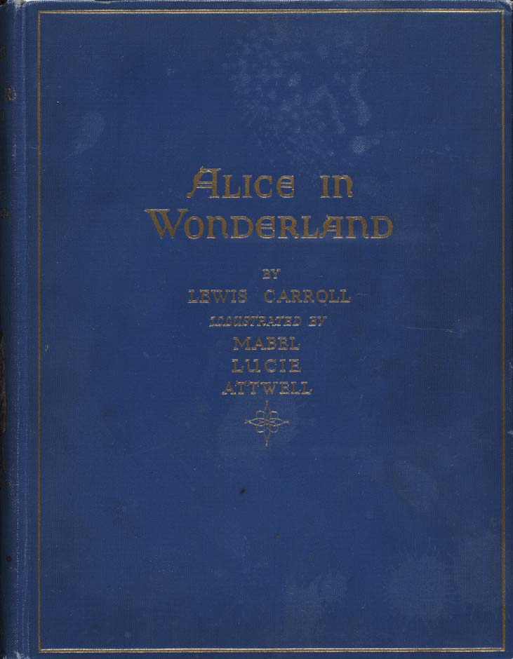 Alice in Wonderland (Illustrator: Attwell, 1910?) cover