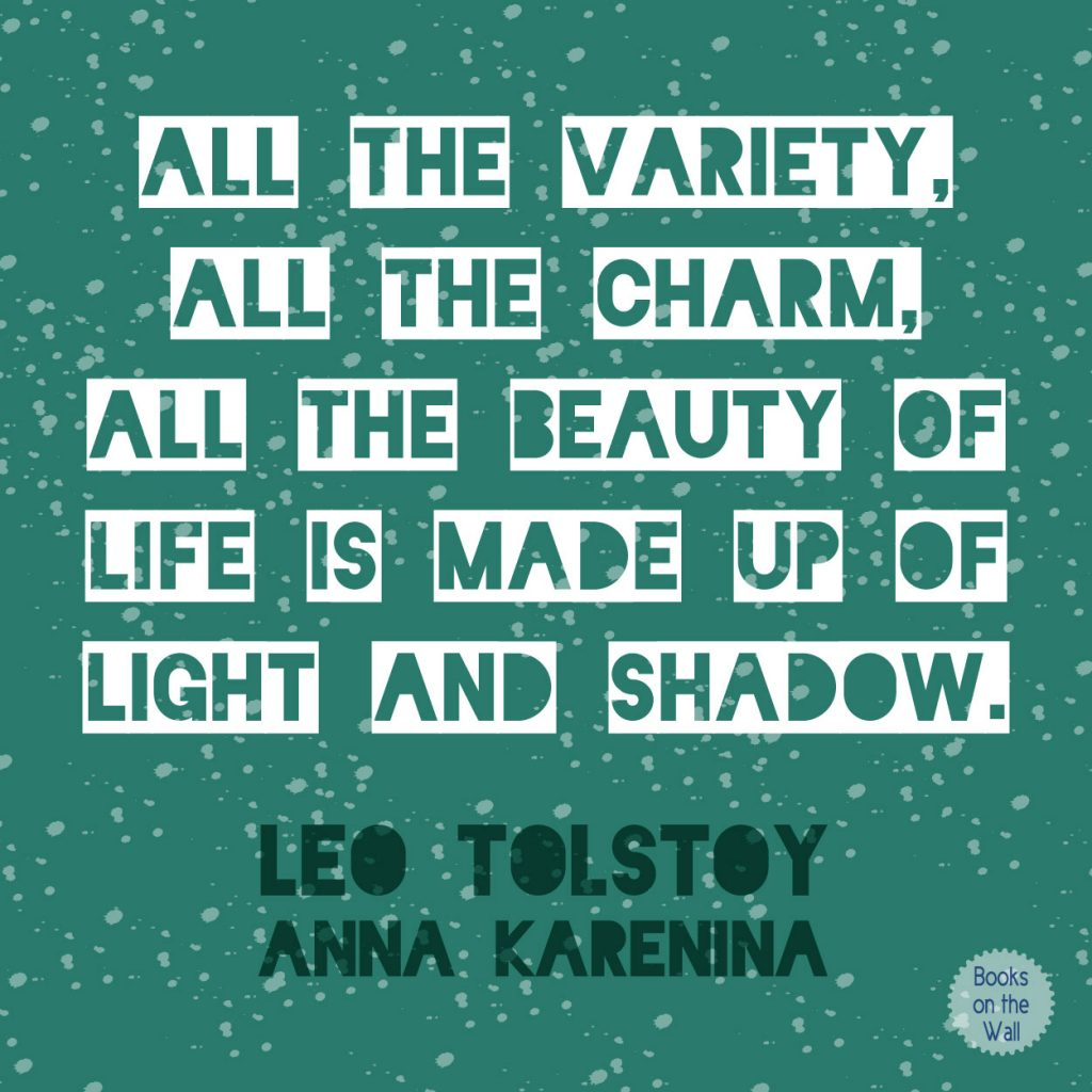 Leo Tolstoy quote graphic from Anna Karenina by Books on the Wall
