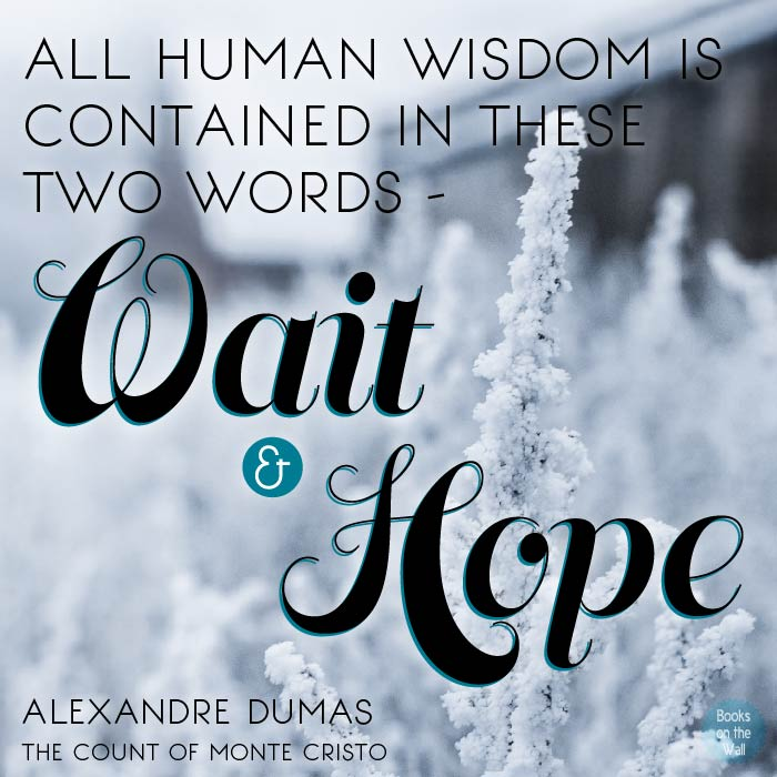 Alexandre Dumas Quote from The Count of Monte Cristo