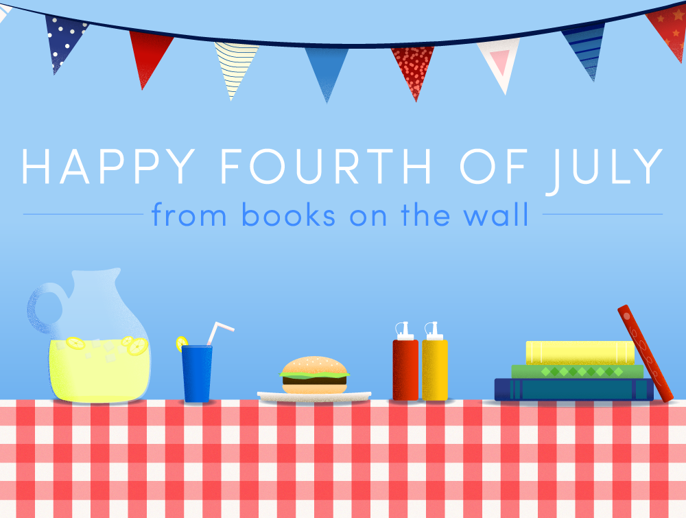 Happy Fourth of July from Books on the Wall