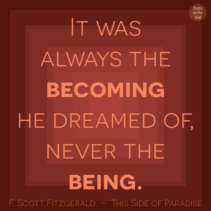 F Scott Fitzgerald quote from This Side of Paradise