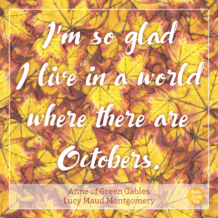 Anne of Green Gables Quote by Anne Maud Montgomery