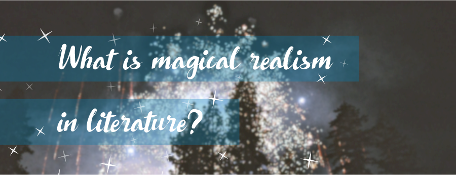 Magical Realism in Literature blog post graphic