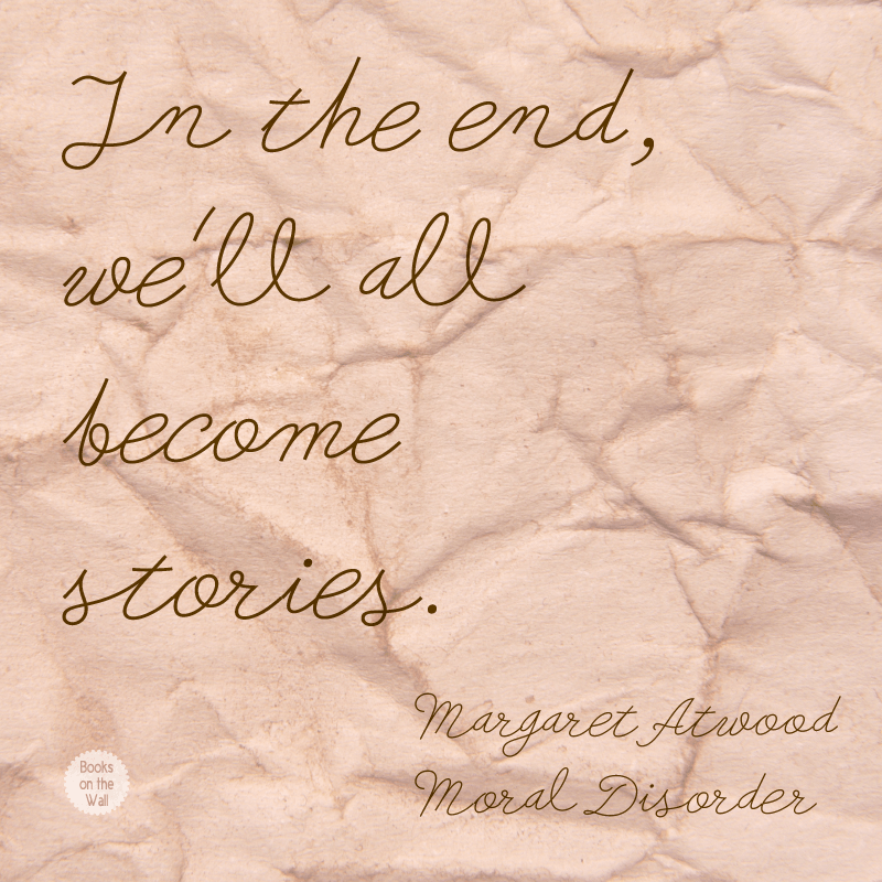 Margaret Atwood quote graphic, Moral Disorder