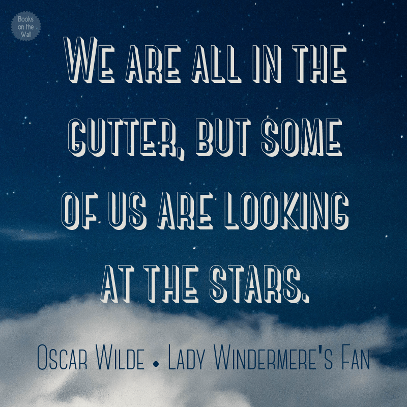 Oscar Wilde quote from Lady Windermere's Fan