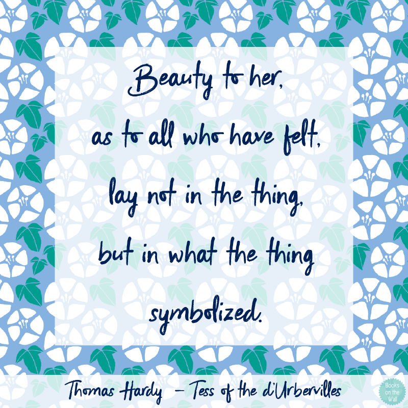 Thomas Hardy Quote, Tess of the d'Urbervilles-8