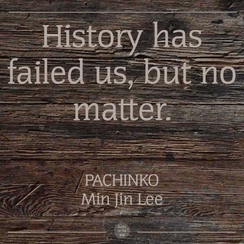 Min Jin Lee quote, Pachinko