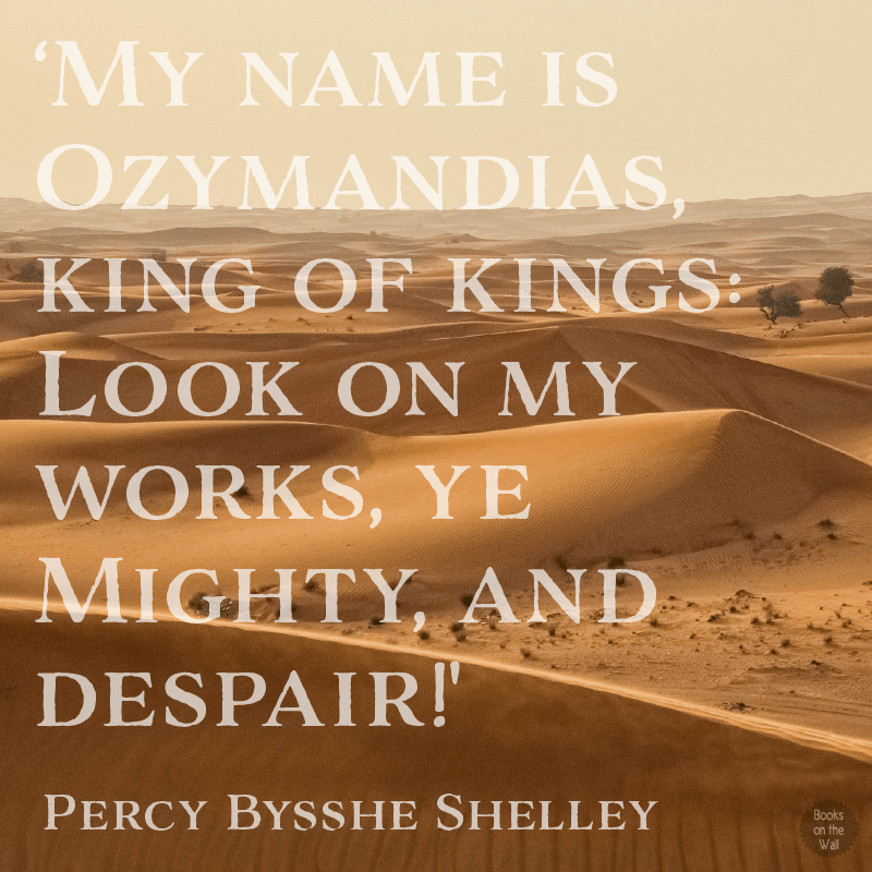 Percy Bysshe Shelley quote from Ozymandias