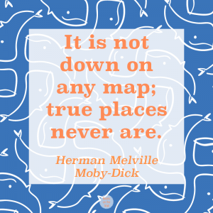 Herman Melville quote graphic, Moby Dick