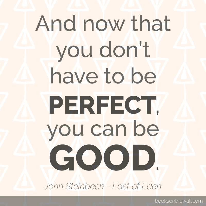 John Steinbeck quote from East of Eden