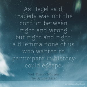 Viet Thanh Nguyen quote from The Sympathizer