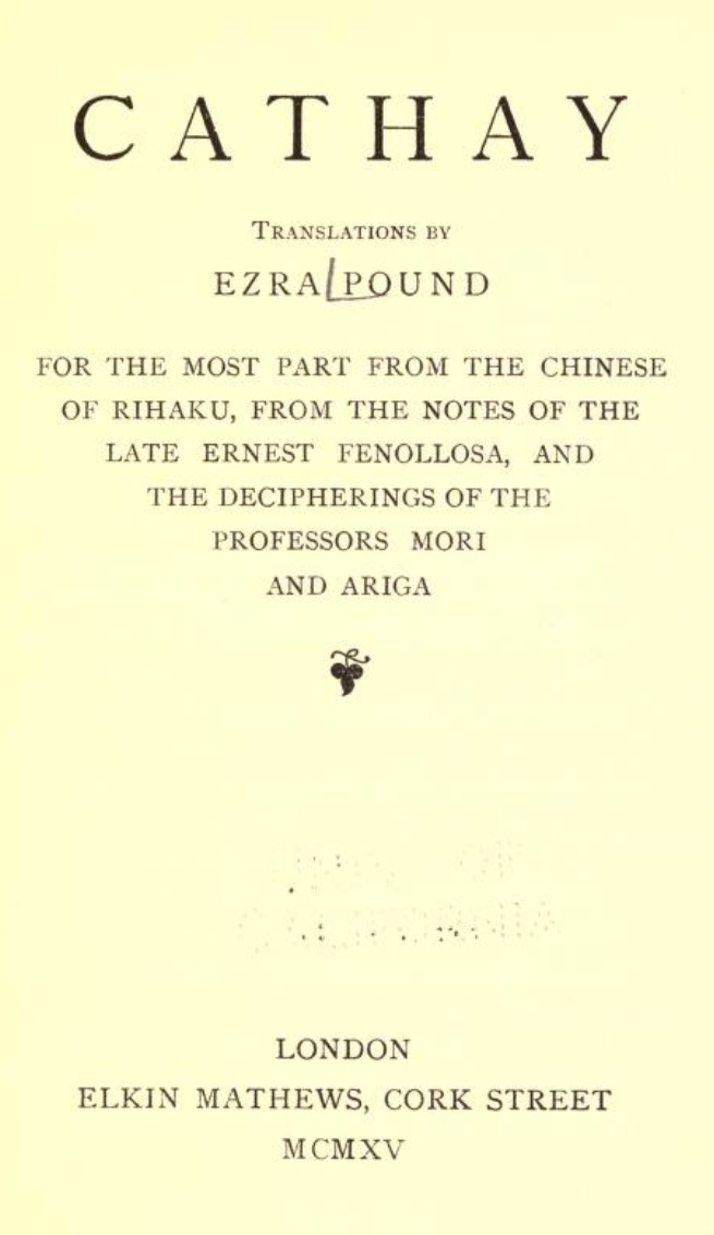 Title page from Ezra Pound, Cathay, London, Elkin Mathews, 1915