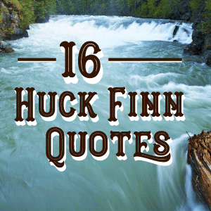 16 Huck Finn Quotes - blog badge