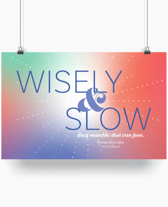 Mockup – Wisely and Slow – Shakespeare Quote Poster