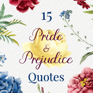 Pride and Prejudice Quotes - blog badge