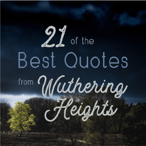 21 Best Wuthering Heights quotes - Blog badge image